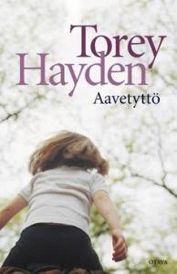 Aavetyttö, kirjoittanut Torey L. Hayden - kirjan kansikuva
