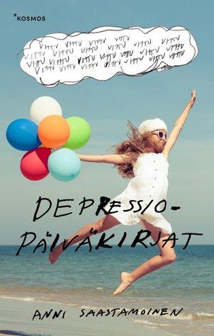 Depressiopäiväkirjat, kirjoittanut Anni Saastamoinen - kirjan kansikuva